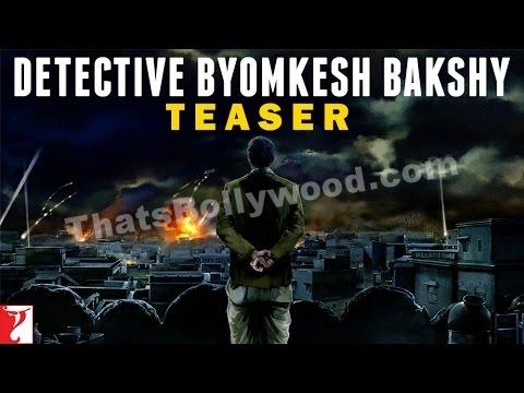 Detective Byomkesh Bakshy TEASER