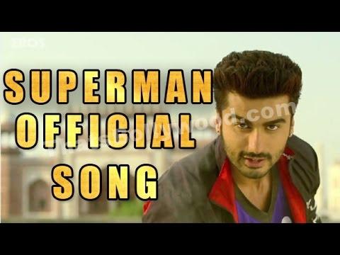 SUPERMAN Song Video - Tevar starring Arjun Kapoor