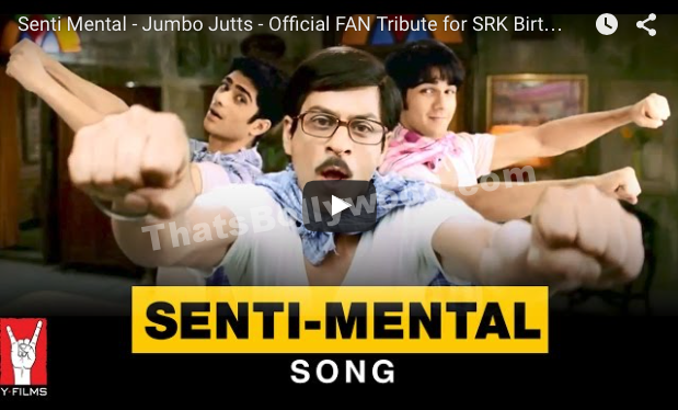 Senti Mental Birthday Tribute to Shah Rukh Khan by Jumbo Jatts