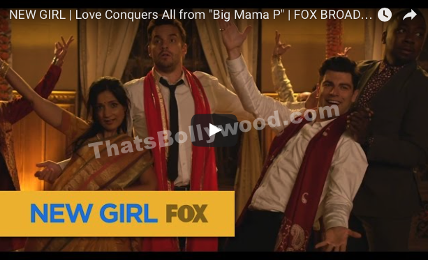 New Girl meets Bollywood