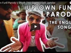 Uptown Funk Parody - Shudh Desi Gaane - Salil Jamdar